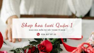 """Shop hoa tươi quận 1 – chuyện nghiệp, tận tâm với món quà """"yêu thương"""""""